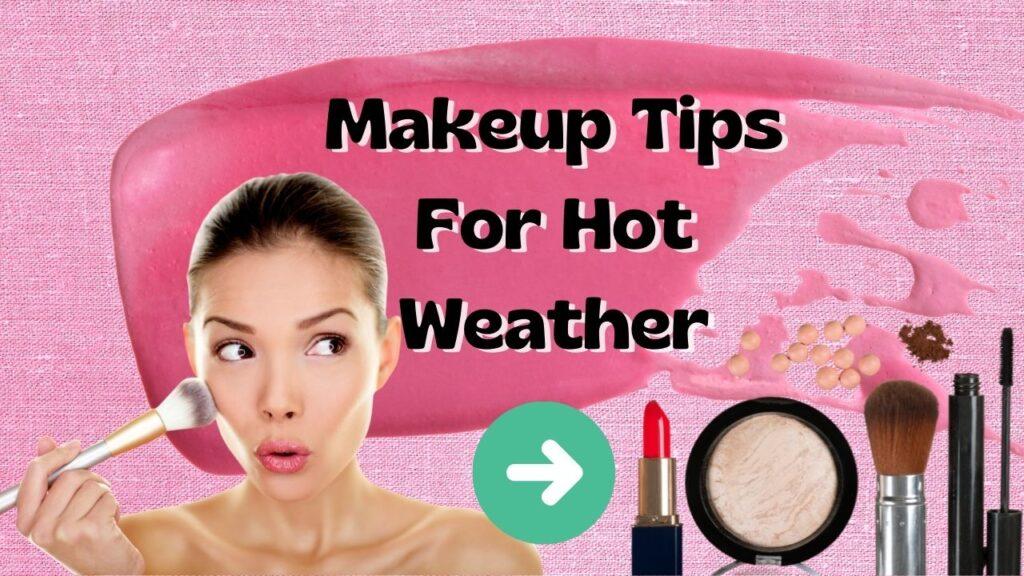 Sweat Proof Makeup artist tips